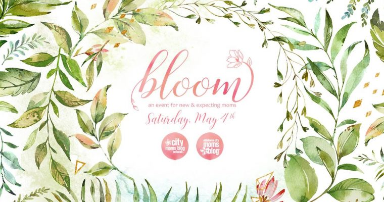 OKC Mom's Blog Event, Bloom 2019 Summary