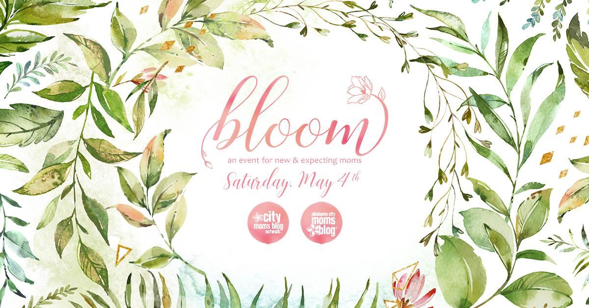 OKC Mom's Blog Event, Bloom 2019 Summary