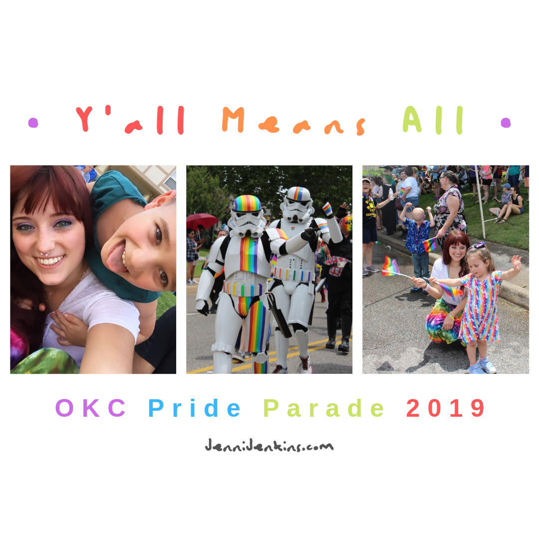 Y'all Means All! – Oklahoma City Pride Parade 2019